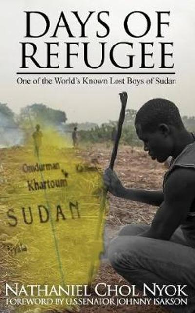 Days of a Refugee - Nathaniel Nyok