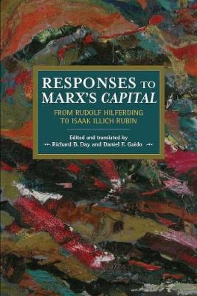 Responses To Marx's Capital - Richard B. Day