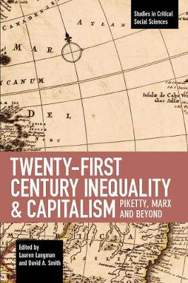 Twenty-first Century Inequality & Capitalism - David A. Smith