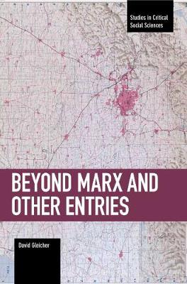 Beyond Marx And Other Entries - David Gleicher