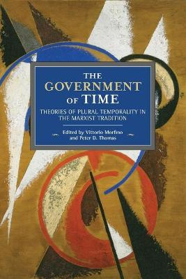The Government Of Time - Peter D. Thomas
