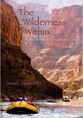 The Wilderness Within - Daniel L. Dustin