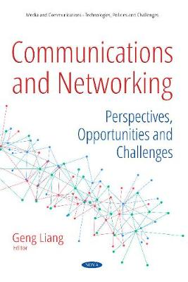 Communications and Networking - Geng Liang