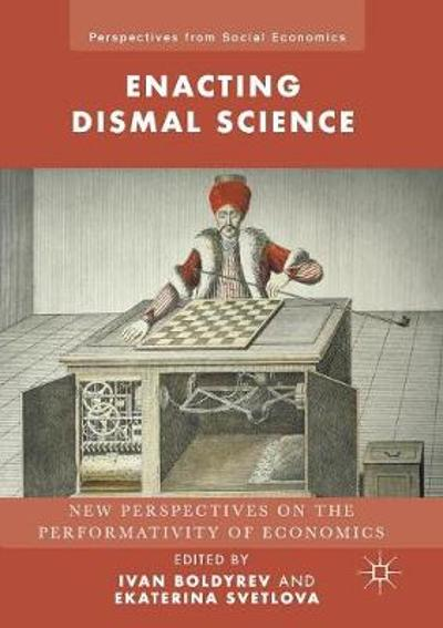 Enacting Dismal Science - Ivan Boldyrev