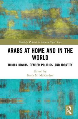 Arabs at Home and in the World - Karla McKanders