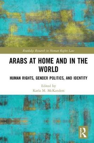Arabs at Home and in the World - Karla M. McKanders
