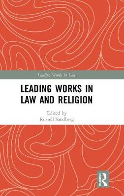 Leading Works in Law and Religion - Russell Sandberg