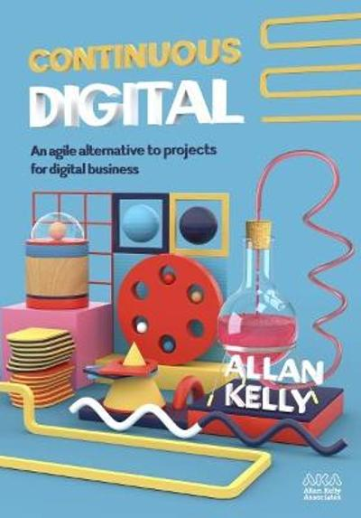 Continuous Digital - Allan Kelly