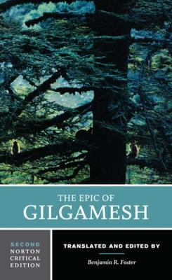 The Epic of Gilgamesh - Benjamin R. Foster