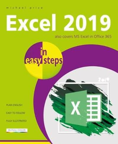 Excel 2019 in easy steps - Michael Price