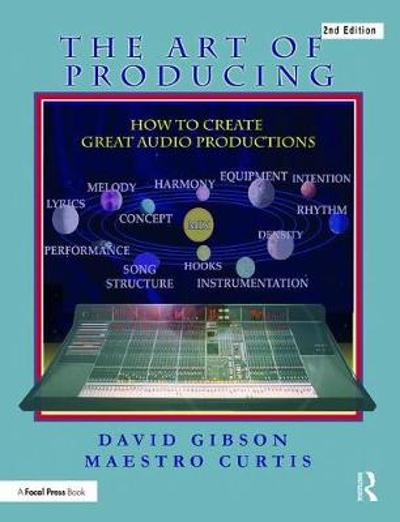 The Art of Producing - David Gibson
