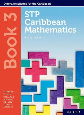 STP Caribbean Mathematics, Fourth Edition: Age 11-14: STP Caribbean Mathematics Student Book 3 - Chandler