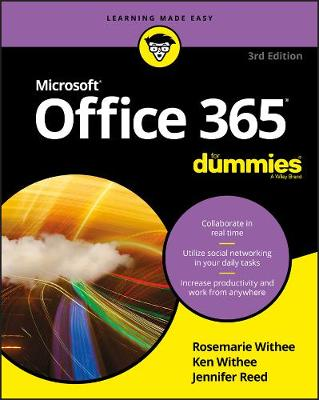 Office 365 For Dummies - Rosemarie Withee