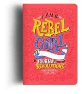 I Am a Rebel Girl - Elena Favilli Francesca Cavallo
