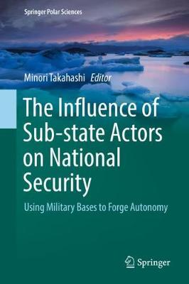 The Influence of Sub-state Actors on National Security - Minori Takahashi