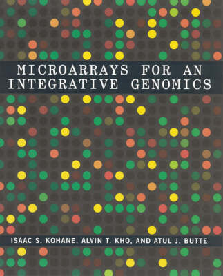 Microarrays for an Integrative Genomics - Isaac S. Kohane