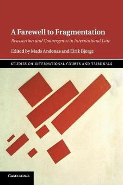 A Farewell to Fragmentation - Mads Andenas
