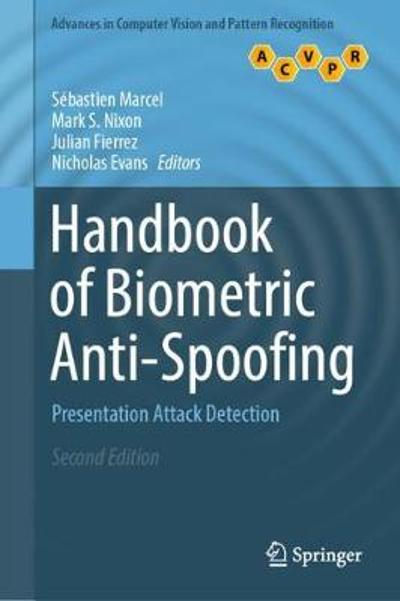 Handbook of Biometric Anti-Spoofing - Sebastien Marcel