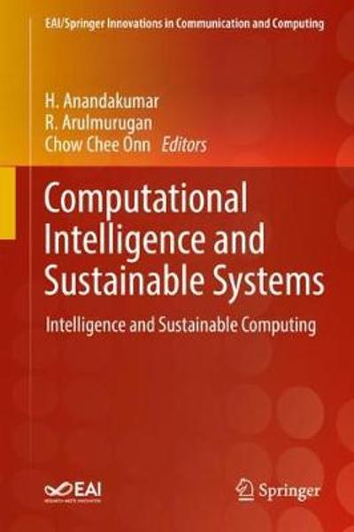 Computational Intelligence and Sustainable Systems - H. Anandakumar