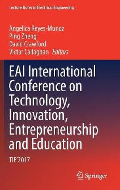 EAI International Conference on Technology, Innovation, Entrepreneurship and Education - Angelica Reyes-Munoz