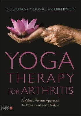 Yoga Therapy for Arthritis - Dr Steffany Moonaz