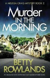 Murder in the Morning - Betty Rowlands