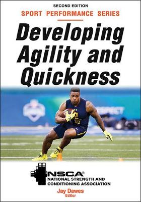 Developing Agility and Quickness - Jay NSCA -National Strength & Conditioning Association