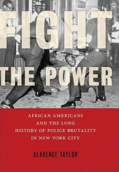 Fight the Power - Clarence Taylor