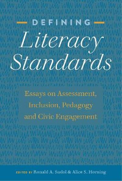 Defining Literacy Standards - Alice S. Horning