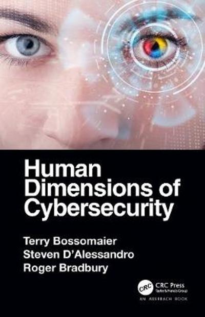 Human Dimensions of Cybersecurity - Terry Bossomaier