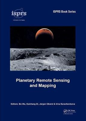 Planetary Remote Sensing and Mapping - Bo Wu