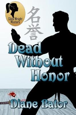 Dead Without Honor - Diane Bator