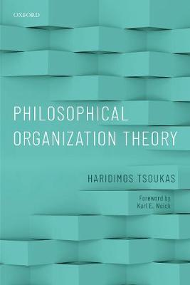 Philosophical Organization Theory - Haridimos Tsoukas