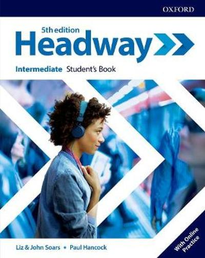 Headway: Intermediate: Student's Book with Online Practice -