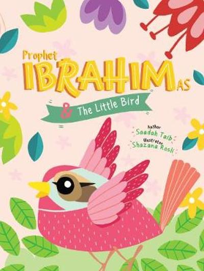 Prophet Ibrahim and the Little Bird Activity Book - Saadah Taib
