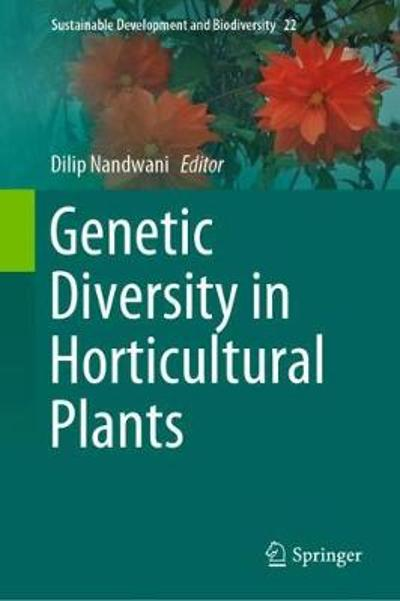 Genetic Diversity in Horticultural Plants - Dilip Nandwani