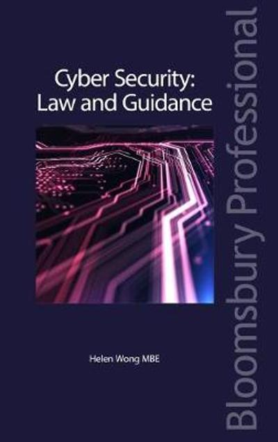 Cyber Security: Law and Guidance - Ms Helen Wong MBE