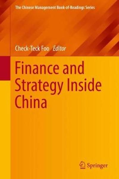 Finance and Strategy Inside China - Check-Teck Foo