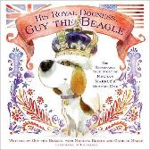 His Royal Dogness, Guy the Beagle - Camille March Michael Brumm EG Keller