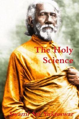 The Holy Science - Swami Sri Yukteswar