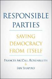 Responsible Parties - Frances McCall Rosenbluth Ian Shapiro