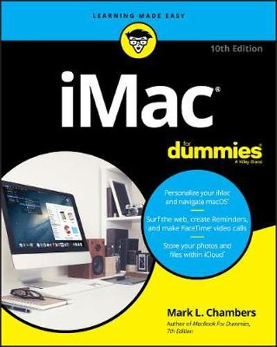 iMac For Dummies - Mark L. Chambers