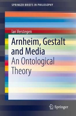 Arnheim, Gestalt and Media - Ian Verstegen