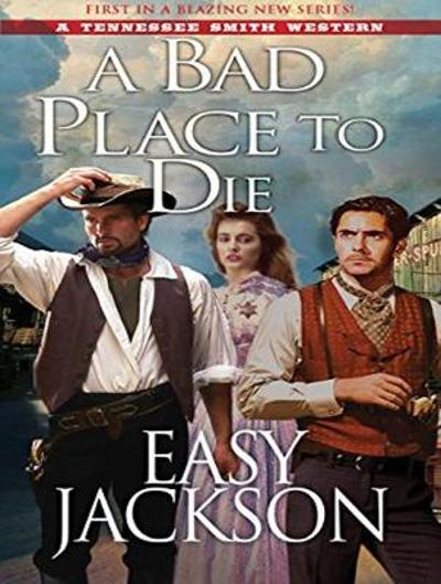 A Bad Place to Die - Easy Jackson
