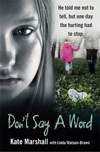 Don't Say A Word - Kate Marshall