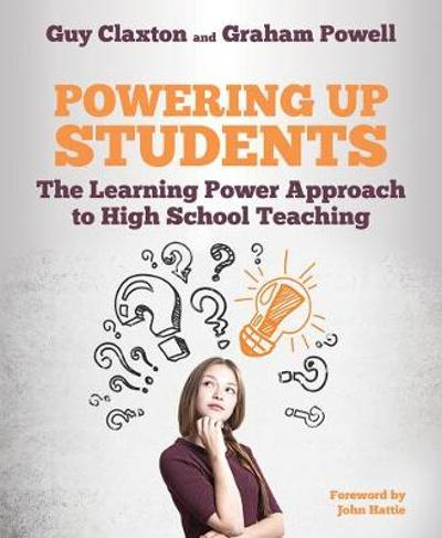 Powering Up Students - Guy Claxton