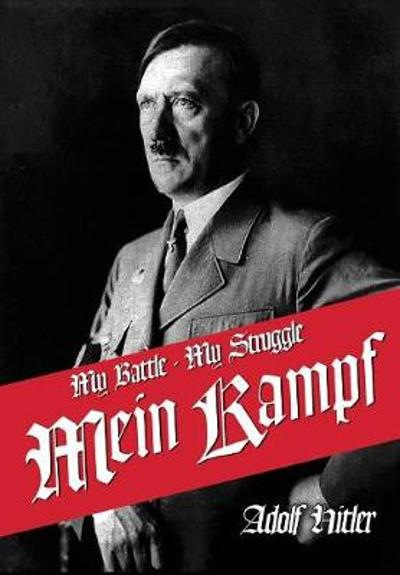 My Struggle - Adolf Hitler