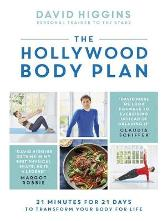 The Hollywood Body Plan - David Higgins