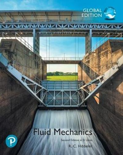 Fluid Mechanics plus Pearson Mastering Engineering with Pearson eText, SI Edition - Russell C. Hibbeler
