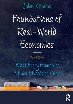 Foundations of Real-World Economics - John Komlos